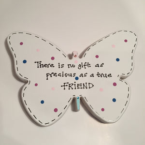 Friend quote ~ freestanding butterfly