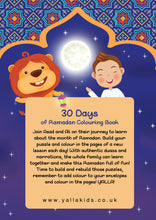 Load image into Gallery viewer, 30 DAYS OF RAMADAN COLOURING BOOK - YALLAKIDS