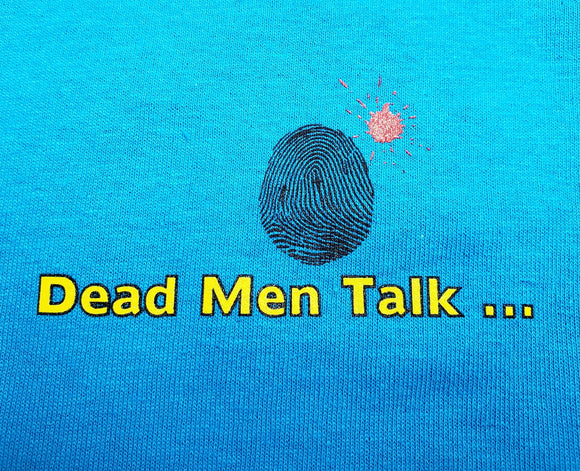 Dead Men Talk T-Shirt