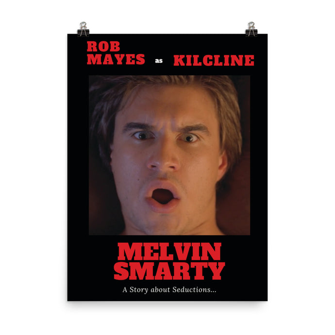 Rob Mayes as Kilcline Poster