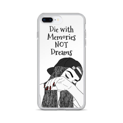 Gigi's Market iPhone 7 Plus/8 Plus iPhone Case | Die with Memories NOT Dreams