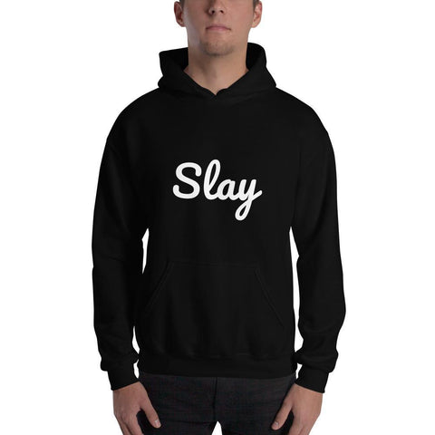 Gigi's Market, LLC Black / S Slay Hooded Sweatshirt