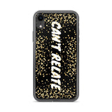 Gigi's Market, LLC iPhone XR CAN'T RELATE - iPhone Case