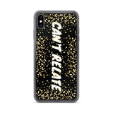 Gigi's Market, LLC iPhone XS Max CAN'T RELATE - iPhone Case