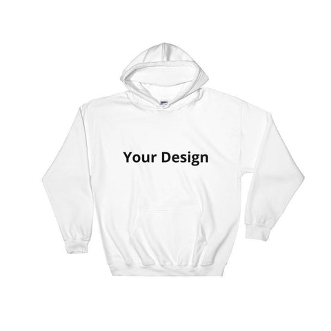 Gigi's Market, LLC White / S Your Design Here Hooded Sweatshirt