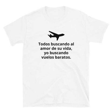 Vuelos Baratos - Short-Sleeve Unisex T-Shirt