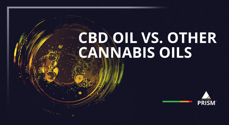 CBD Oil vs. Other Cannabis Oils