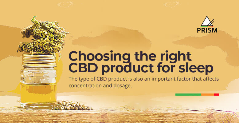 Choosing the right CBD product for sleep