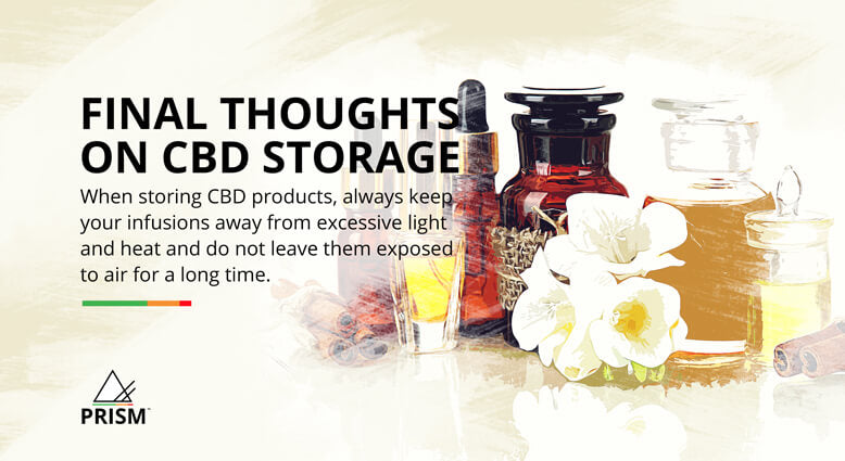 Final Thoughts on CBD Storage