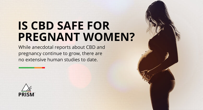 Is CBD safe for pregnant women?