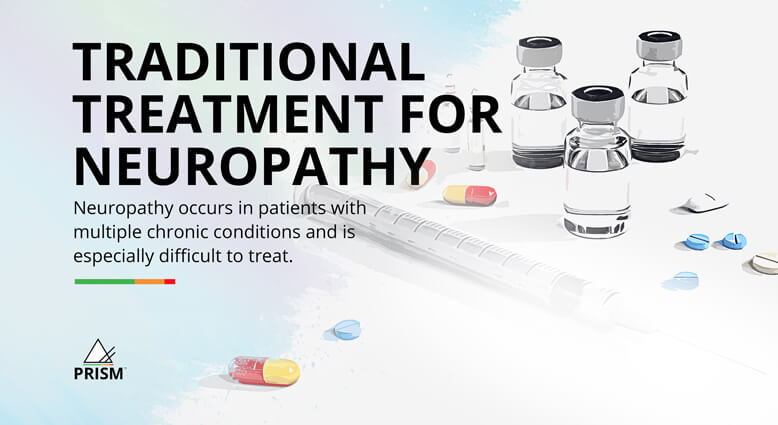 Traditional treatment for neuropathy