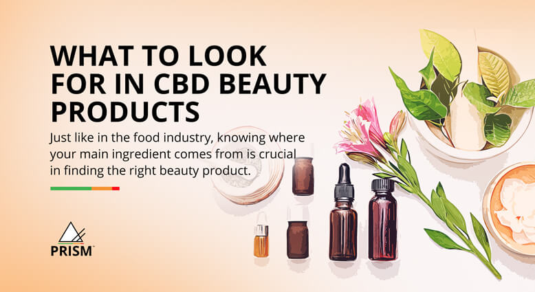 What to look for in CBD beauty products
