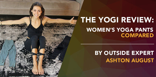 The Yogi Review: Women's Yoga Pants Compared