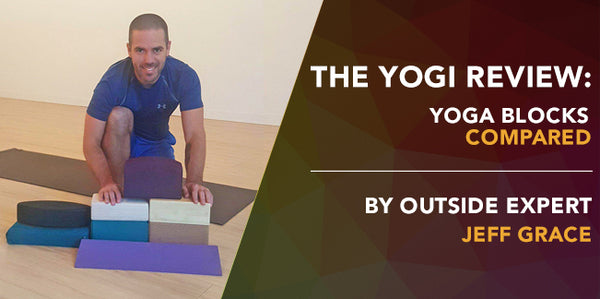 The Yogi Review: Yoga Blocks Compared