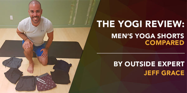 The Yogi Review: Men's Yoga Shorts Compared