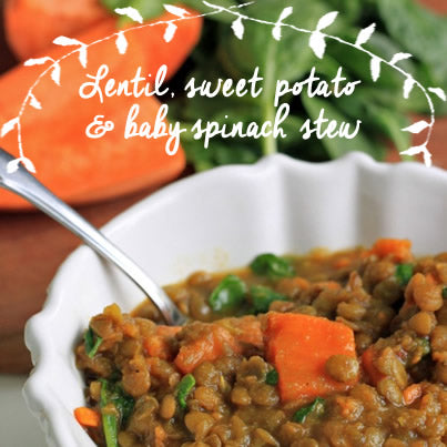Healthy Eats: lentil, sweet potato and baby spinach stew