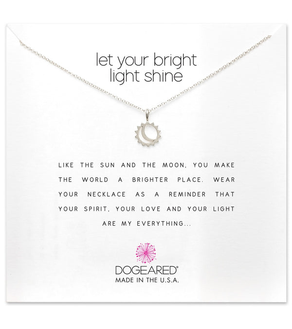 Dogeared Let Your Bright Light Shine, Sun and Moon