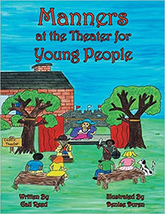Manners at the Theater for Young People by Gail Reed - Posh Tots Children's Boutique