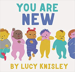 You Are New by Lucy Knisley - Posh Tots Children's Boutique