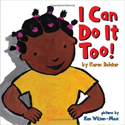 I Can Do It Too! By Karen Baicker - Posh Tots Children's Boutique
