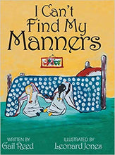 Load image into Gallery viewer, I Can't Find My Manners by Gail Reed - Posh Tots Children's Boutique