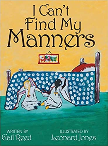 I Can't Find My Manners by Gail Reed - Posh Tots Children's Boutique