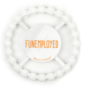 Teether, Funemployed - Posh Tots Children's Boutique