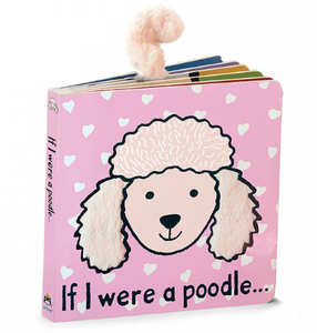 If I Were a Poodle Board Book - Posh Tots Children's Boutique