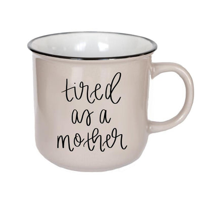 """Tired as a Mother"" Campfire Coffee Mug - Posh Tots Children's Boutique"