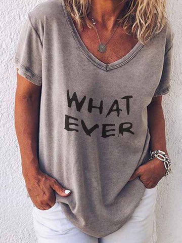 WHAT EVER Letter Print T-Shirt