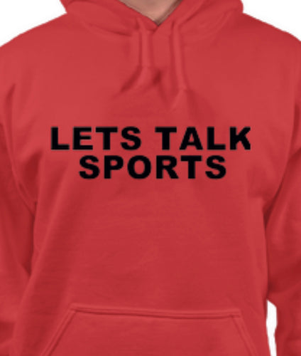 LETS TALK SPORTS SWEATSHIRT