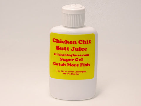 Chicken Chit, Butt Juice