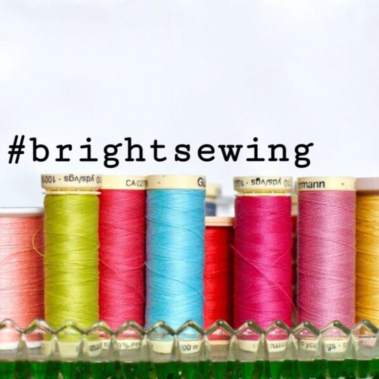 #brightsewing