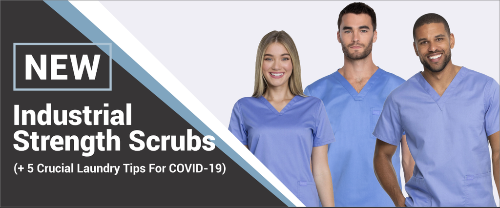NEW Industrial Strength Scrubs (+ 5 Crucial Laundry Tips For COVID-19)
