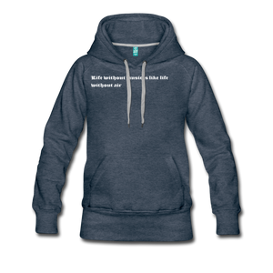 Life without music is like life without air hoodie - heather denim