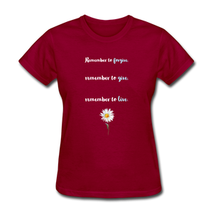 Remember to live tee - dark red