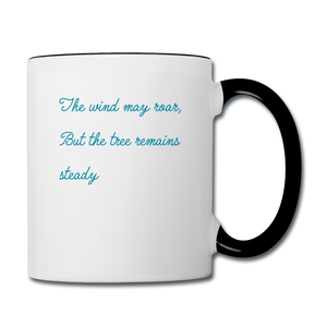 The wind may roar, but the tree remains steady mug - white/black