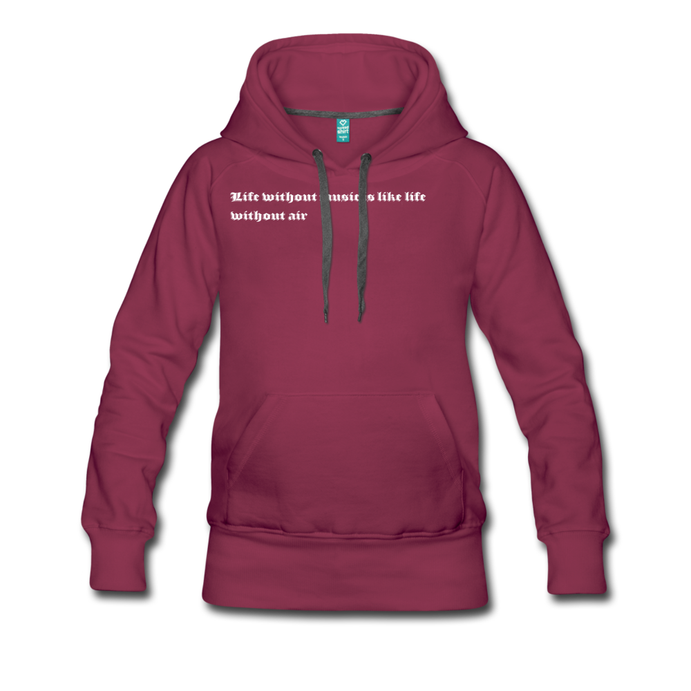 Life without music is like life without air hoodie - burgundy