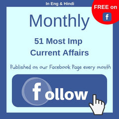 FREE Monthly Current Affairs on Facebook Page - Click here