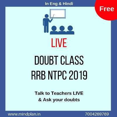 RRB NTPC 2019 - CBT Stage 1 Doubt Classes - ONLINE Live Interaction - Mindplan
