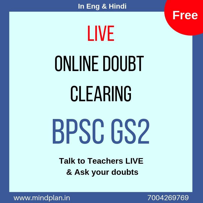 GS2 FREE BPSC Mains Doubt Classes - ONLINE Live [30 mins] - Mindplan