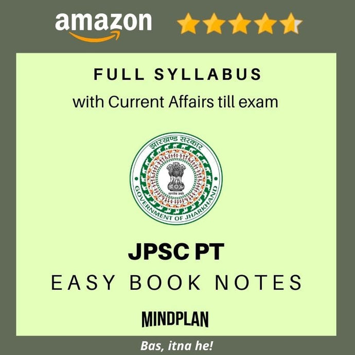 7-10th Combined JPSC PT 2021 Easy Book Notes: PDF | Printed | Jharkhand GK | Free Jharkhand Current Affairs till exam | Full GS1 + GS2 syllabus | Hindi / English-Book-Mindplan.in-Mindplan.in