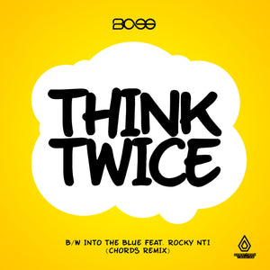BCee - Think Twice / Into The Blue (Chords Remix) - Download