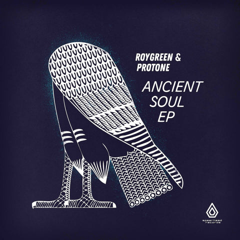 RoyGreen & Protone - Ancient Soul EP - Download