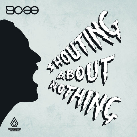 BCee - Shouting About Nothing - Download