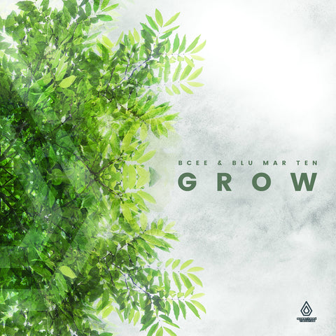 BCee & Blu Mar Ten - Grow EP - Download
