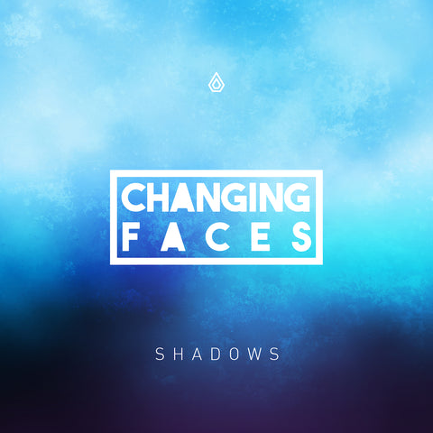 Changing Faces - Shadows EP - Download