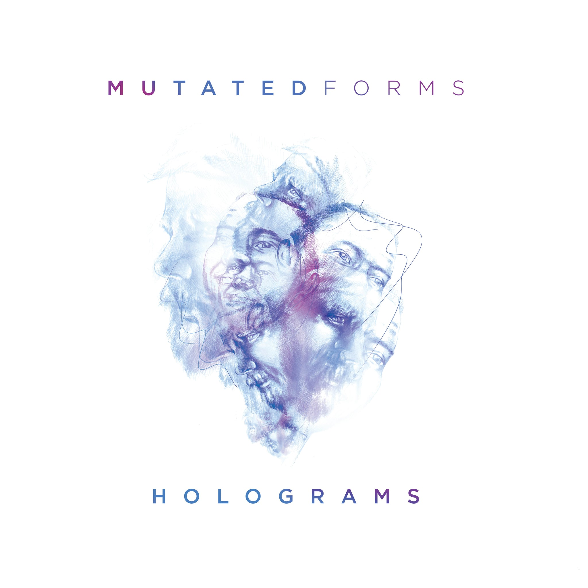 "SPEAR073 - Mutated Forms - Holograms LP - 12"" Vinyl, CD & MP3"