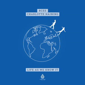 "BCee & Charlotte Haining - Life As We Know It - 2 x 12"" Gatefold Vinyl & Download"