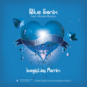 Blue Sonix - Luv Me (Logistics Remix) / Electrosoul System - Moving In Transit - Download
